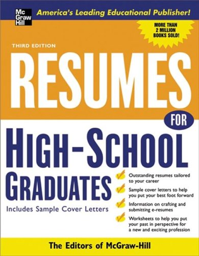 Resumes For High School Graduates, 3E (Mcgraw-Hill Professional Resumes)