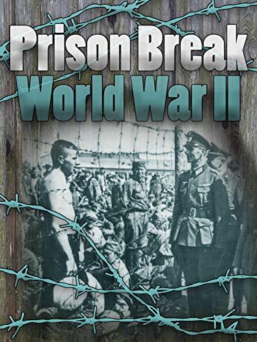 Prison Break World War II