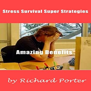 Stress Survival Super Strategies Audiobook