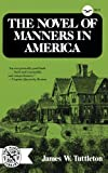 img - for The Novel Of Manners In America (Norton Library, N717) book / textbook / text book