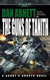 The Guns of Tanith (Warhammer 40,000 Novels) (0743443047) by Abnett, Dan