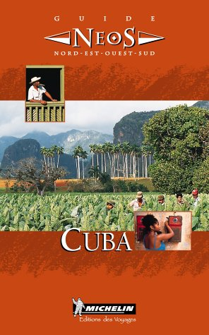 Michelin Cuba: Neos Guide (French Published)