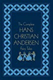 Image of The Complete Hans Christian Andersen Fairy Tales, Deluxe Edition (Literary Classics)