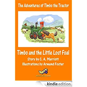 TIMBO AND THE LITTLE LOST FOAL (The Adventures of Timbo the Tractor)