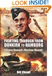 Fighting Through: From Dunkirk to Ham...