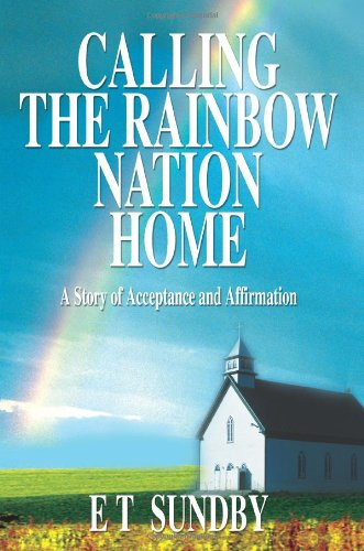 调用彩虹民族家园: 接受和肯定的故事