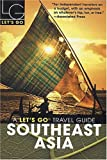 img - for Let's Go Southeast Asia 9th Edition book / textbook / text book