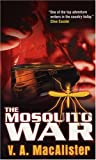 img - for The Mosquito War book / textbook / text book