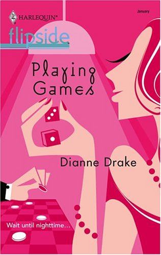 Playing Games, DIANNE DRAKE