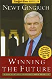Winning the Future: A 21st Century Contract With America (1596980079) by Newt Gingrich