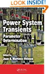 Power System Transients: Parameter De...