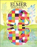 David McKee Elmer Encore Et Encore: Elmer Again