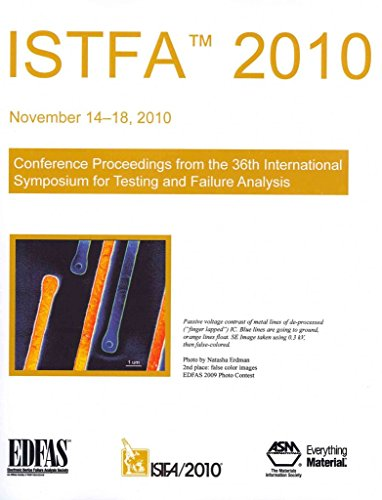 istfa-2010-conference-proceedings-from-the-36th-international-symposium-for-testing-and-failure-anal