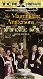 The Magnificent Ambersons [VHS]