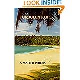Turbulent life