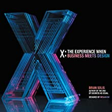 X: The Experience When Business Meets Design Audiobook by Brian Solis Narrated by Steven Menasche