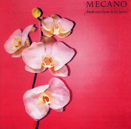 Mecano - Donde Esta El Paise De Las Had - Zortam Music