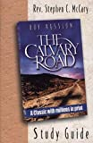 The Calvary Road: Companion Study Guide (Study Guide/Workbook to Roy Hession's)
