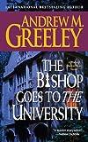 The Bishop Goes to the University: A Bishop Blackie Ryan Novel