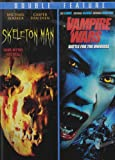 Vampire Wars: Battle for Universe & Skeleton Man [DVD] [Region 1] [US Import] [NTSC]
