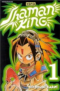 Shaman King, tome 1 : Celui qui danse avec les fantômes par Takei