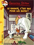 Geronimo Stilton, Tome 34 : Le karat, c'est pas pour les rats !