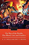 H.G. Wells The War of the Worlds, Plus Blood, Guts and Zombies