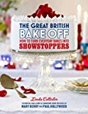 Linda Collister The Great British Bake Off: How to turn everyday bakes into showstoppers