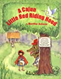 A Cajun Little Red Riding Hood