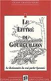 echange, troc Chaon Grattepierre - Le littré du Gourguillon