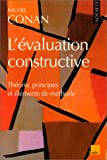 L'evaluation constructive: Theorie, principes et elements de methode (Monde en cours) (French Edition) (2876784017) by Conan, Michel