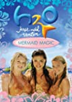 H2O - Just Add Water - Mermaid Magic
