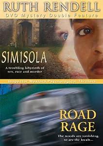 Ruth Rendell Mysteries - Simisola / Road Rage