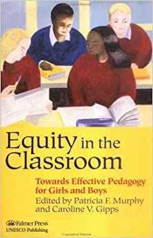 Equity in the Classroom: Towards Effective Pedagogy for Girls and Boys