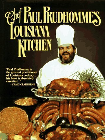 Chef Paul Prudhomme's Louisiana Kitchen 1st (first) Edition by Prudhomme, Paul [1984]