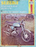 Suzuki AP50, A50, AS50 Owner's Workshop Manual (Haynes owners workshop manuals for motorcycles) Jim Hammond
