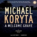 A Welcome Grave: The Lincoln Perry Mysteries, Book 3 Audiobook by Michael Koryta Narrated by Scott Brick