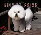 For the Love of Bichon Frise 2004 Calendar