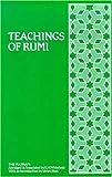 Teachings of Rumi: The Masnavi (0900860642) by Jalaluddin Rumi