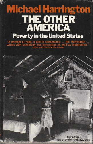 The other America: poverty in the United States, with a new introduction. (Other America Harrington compare prices)