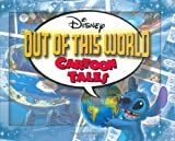 Disney: Out of This World Cartoon Tales - Volume 2 (0786836091) by Peterson, Scott