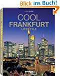 Cool Frankfurt - Lifestyle (City Guid...