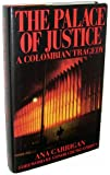 The Palace of Justice: A Colombian Tragedy