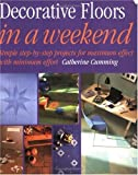 img - for Decorative Floors in a Weekend (In a Weekend (Betterway Books)) book / textbook / text book