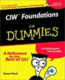 CIW Foundations For Dummies (For Dummies (Computer/Tech))