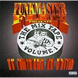 Funkmaster Flex Presents The Mix Tape-Volume 1, 60 Minutes of Funk