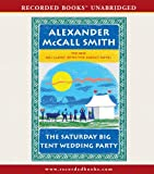 The Saturday Big Tent Wedding Party (The No. 1 Ladies Detective Agency)
