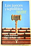 img - for Los jueces y la pol tica : poder judicial y democracia book / textbook / text book