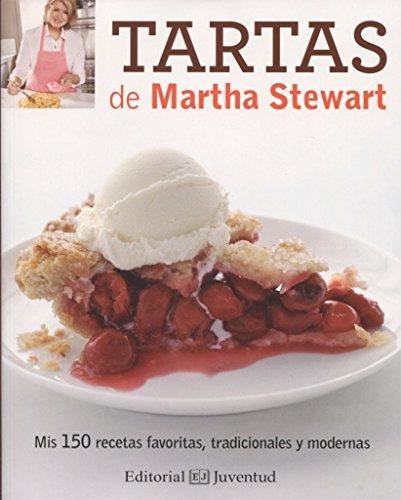 Tartas de Matha Stewart  [Martha Stewart] (Tapa Blanda)