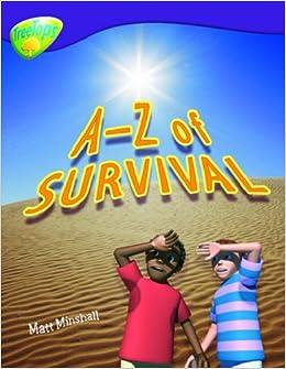 Oxford Reading Tree: Level 11: Treetops Non-Fiction: A-Z of Survival: Matt Minshall